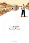 ALFRED -  Come prima