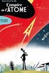 Thierry SMOLDEREN et A. CLÉRISSE - Souvenirs de l'empire de l'atome