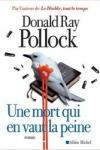 n°2</br>UNE MORT QUI EN VAUT LA PEINE</br>de Donald Ray POLLOCK