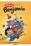 C. De Brab - MÉCHANT BENJAMIN T.5 : JE VEUX TOUT
