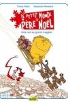 A. Révérand et T. Robin - LE PETIT MONDE DE PÈRE NOËL T.2 : UNE NUIT AU GRAND MAGASIN