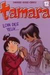 Zidrou et C. Darasse - TAMARA T.12 : LOIN DES YEUX...