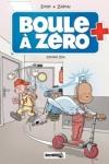 Zidrou et S. Ernst - BOULE A ZÉRO T.3 : DOCTEUR ZITA