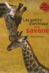 Hélène MONTARDE - Les petits d'animaux de la savane