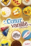 Cathy CASSIDY - Les filles en chocolat T.5 - Coeur vanille