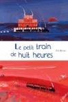 Eric BATTUT - Le petit train de huit heures