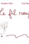 Géraldine COLLET - Le fil rouge