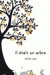 Emilie VAST - Il était un arbre