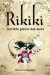 Marianne BARCILON - Rikiki, terrible pirate des mers