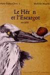 Marie-France CHEVRON - Le héron et l'escargot