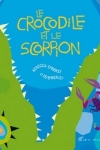 Rebecca EMBERLEY - Le crocodile et le scorpion