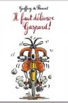 Geoffroy De PENNART - Il faut délivrer Gaspard !