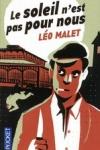 Léo MALET - Le soleil n'est pas pour nous