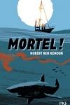 Hubert BEN KEMOUN - Mortel !