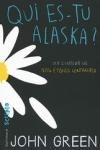 John GREEN - Qui es-tu Alaska ?