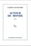 Laurent MAUVIGNIER - Autour du monde