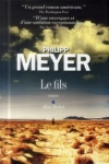Philipp MEYER - Le fils