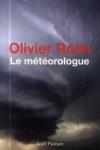 Olivier ROLIN - Le météorologue