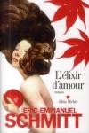 Éric-Emmanuel SCHMITT - L'élixir d'amour