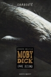 C. Chabouté - MOBY DICK Livre second