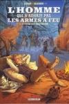 W. Lupano et P. Salomone - L'HOMME QUI N'AIMAIT PAS LES ARMES A FEU T.3