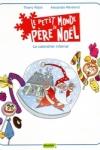 T. Robin - LE PETIT MONDE DE PÈRE NOËL T.3