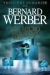 Bernard WERBER - Troisième Humanité T.2 : Les micro humains