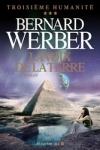 Bernard WERBER - Troisième Humanité T.3 :  La voix de la terre