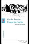 Nicolas BOUVIER - L'usage du monde*