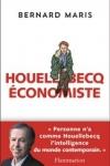 Bernard MARIS - Houellebecq économiste
