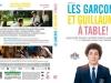 Guillaume GALLIENNE - LES GARCONS ET GUILLAUME, A TABLE !