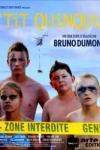 Bruno DUMONT - P'TIT QUINQUIN