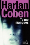 Harlan COBEN - Tu me manques