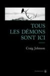 Craig JOHNSON - Walt Longmire T.7 : Tous les démons sont ici