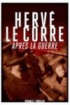 Hervé LE CORRE - Après la guerre