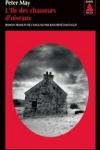 Peter MAY : Trilogie Écossaise T.1 : L'île des chasseurs d'oiseaux