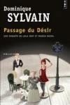 Dominique SYLVAIN - Ingrid & Lola T.1 : Passage du désir