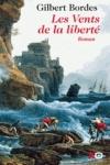 Gilbert BORDES - Les vents de la liberté