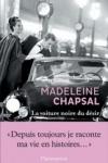 Madeleine CHAPSAL - La voiture noire du désir