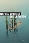 Rafael CHIRBES - Sur le rivage