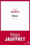 Régis JAUFFRET - Bravo