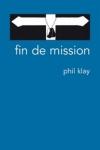 Phil KLAY - Fin de mission