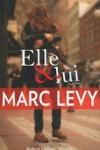 Marc LEVY - Elle & lui