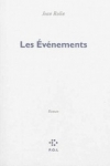 Jean ROLIN - Les évènements