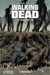 R. Kirkman et C. Adlard - WALKING DEAD T.22