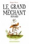 Benjamin Renner - LE GRAND MECHANT RENARD