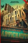 S. Perez - LES SUPER-HEROS DETESTENT LES ARTICHAUTS