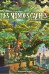 D.P. Filippi - LES MONDES CACHÉS T.1