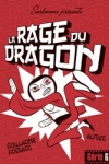 G. Guéraud - LA RAGE DU DRAGON