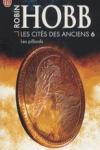 Robin HOBB - La cité des Anciens T.6 : Les pillards